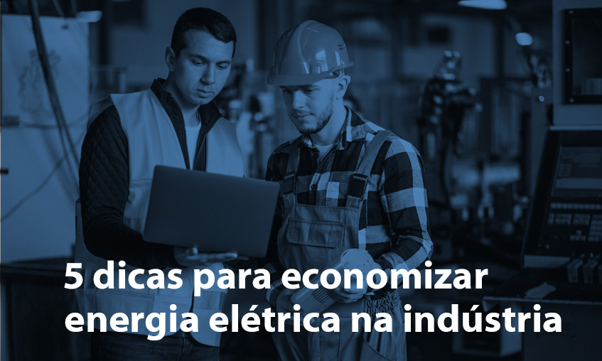 Economizar energia na indústria