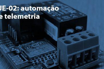 JE-02: Automação e Telemetria