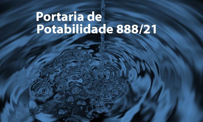 Portaria de Potabilidade 888/21